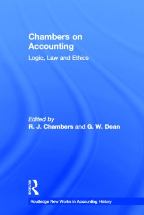 Chambers on Accounting: Logic, Law and Ethics (Hardback) book cover