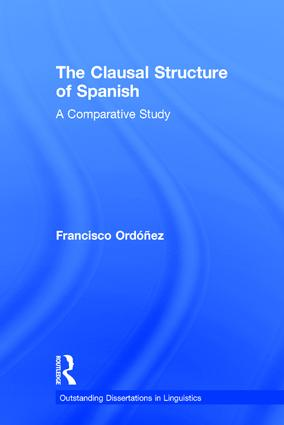 The Clausal Structure of Spanish: A Comparative Study, 1st Edition (Hardback) book cover
