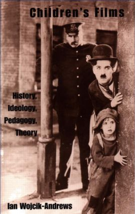 Children's Films: History, Ideology, Pedagogy, Theory, 1st Edition (Paperback) book cover