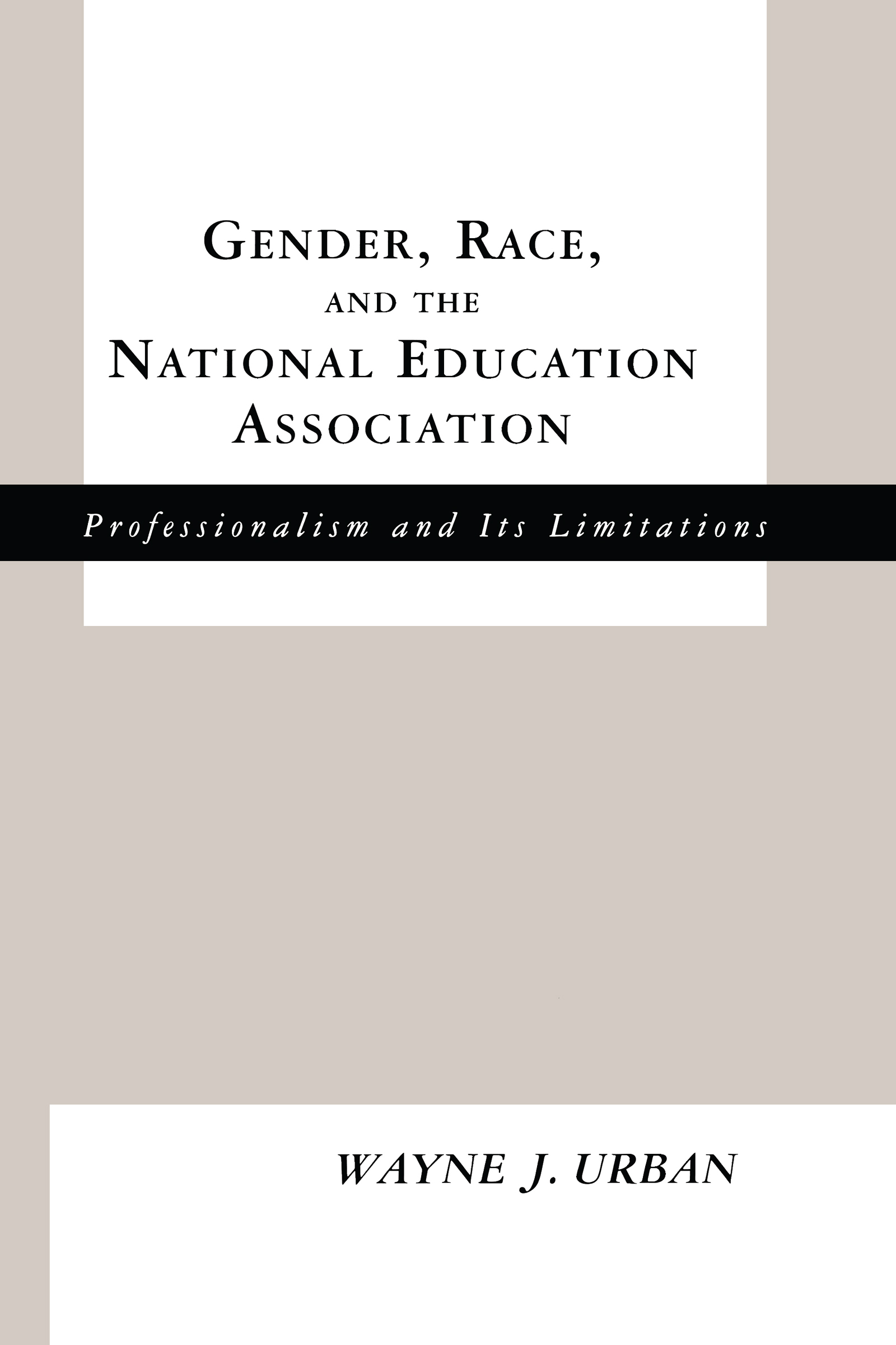 Gender, Race and the National Education Association