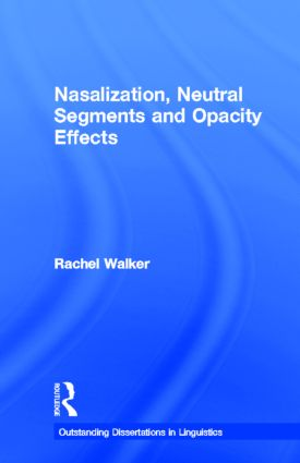 Nasalization, Neutral Segments and Opacity Effects book cover