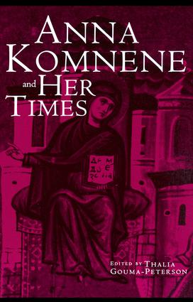 Anna Komnene and Her Times: 1st Edition (Paperback) book cover