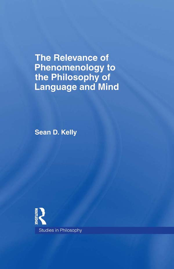 The Relevance of Phenomenology to the Philosophy of Language and Mind book cover
