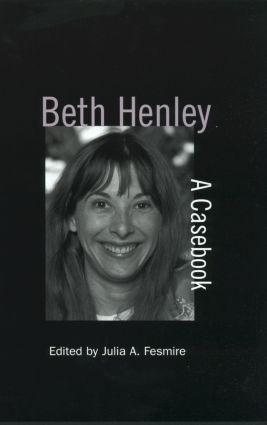 Beth Henley: A Casebook (Hardback) book cover