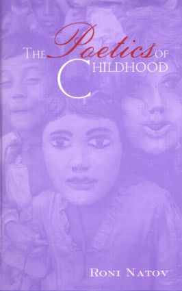 The Poetics of Childhood (Hardback) book cover
