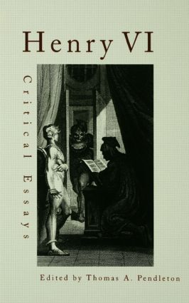 Henry VI: Critical Essays (Paperback) book cover