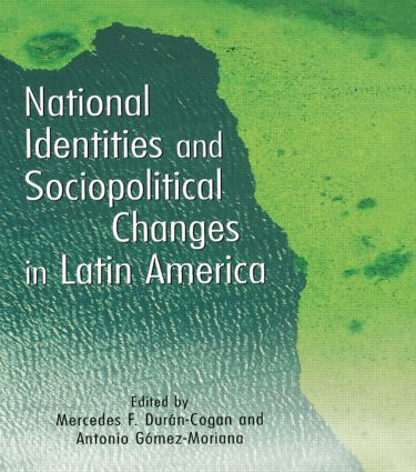 National Identities and Socio-Political Changes in Latin America book cover