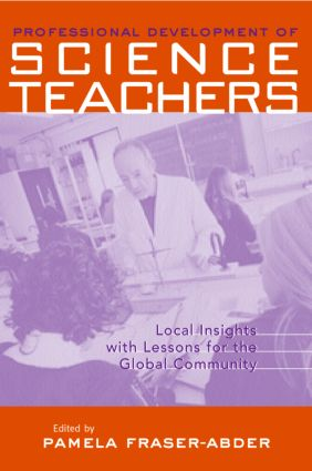 Professional Development in Science Teacher Education: Local Insight with Lessons for the Global Community (e-Book) book cover