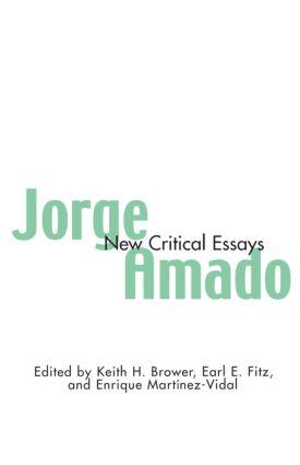 Jorge Amado: New Critical Essays, 1st Edition (Paperback) book cover