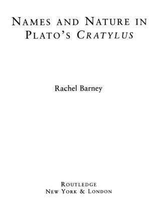 Names and Nature in Plato's Cratylus (Hardback) book cover