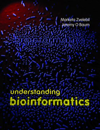 Understanding Bioinformatics: 1st Edition (Paperback) book cover