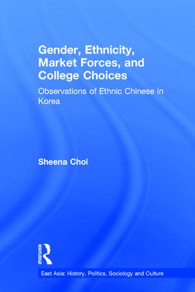 Gender, Ethnicity and Market Forces: Observations of Ethnic Chinese in Korea (Hardback) book cover