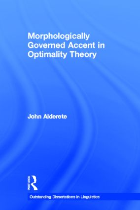 Morphologically Governed Accent in Optimality Theory (Hardback) book cover