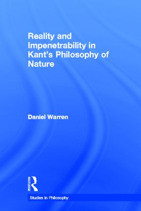 Reality and Impenetrability in Kant's Philosophy of Nature (Hardback) book cover