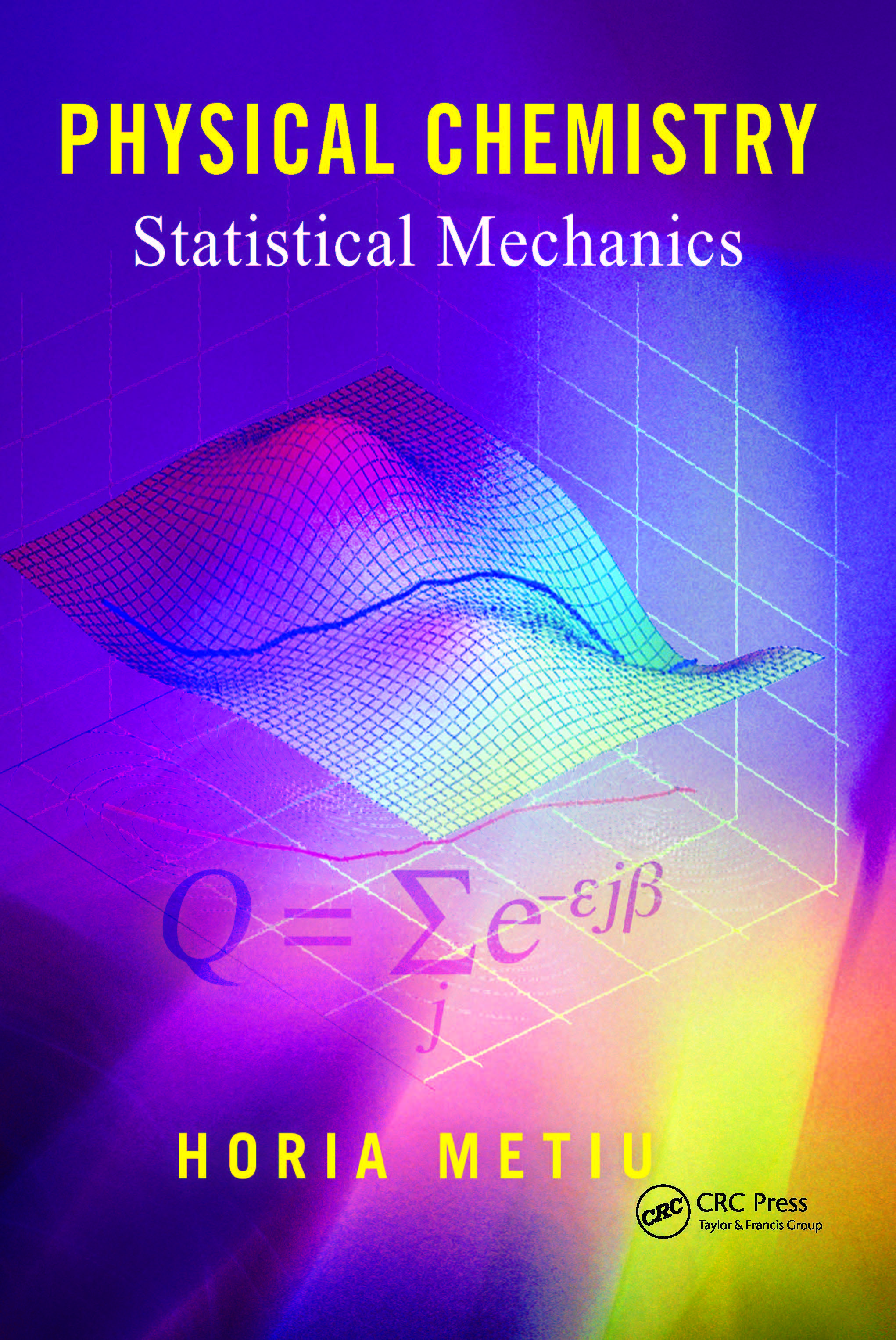 Physical chemistry statistical mechanics crc press book fandeluxe Choice Image