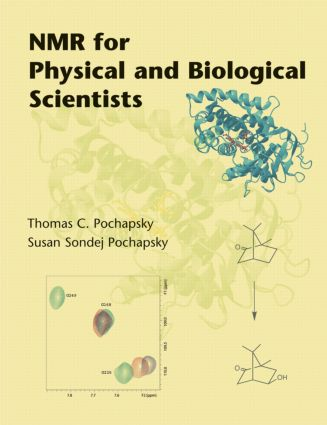 NMR for Physical and Biological Scientists: 1st Edition (Hardback) book cover