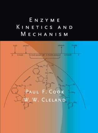 Enzyme Kinetics and Mechanism: 1st Edition (Hardback) book cover