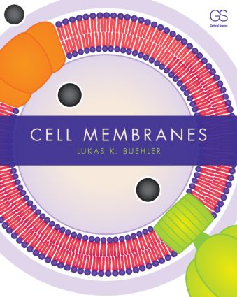Cell Membranes: 1st Edition (Paperback) book cover