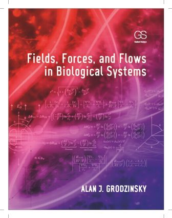 Fields, Forces, and Flows in Biological Systems: 1st Edition (Hardback) book cover