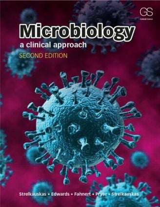 Microbiology: A Clinical Approach, 2nd Edition (Paperback) - Routledge