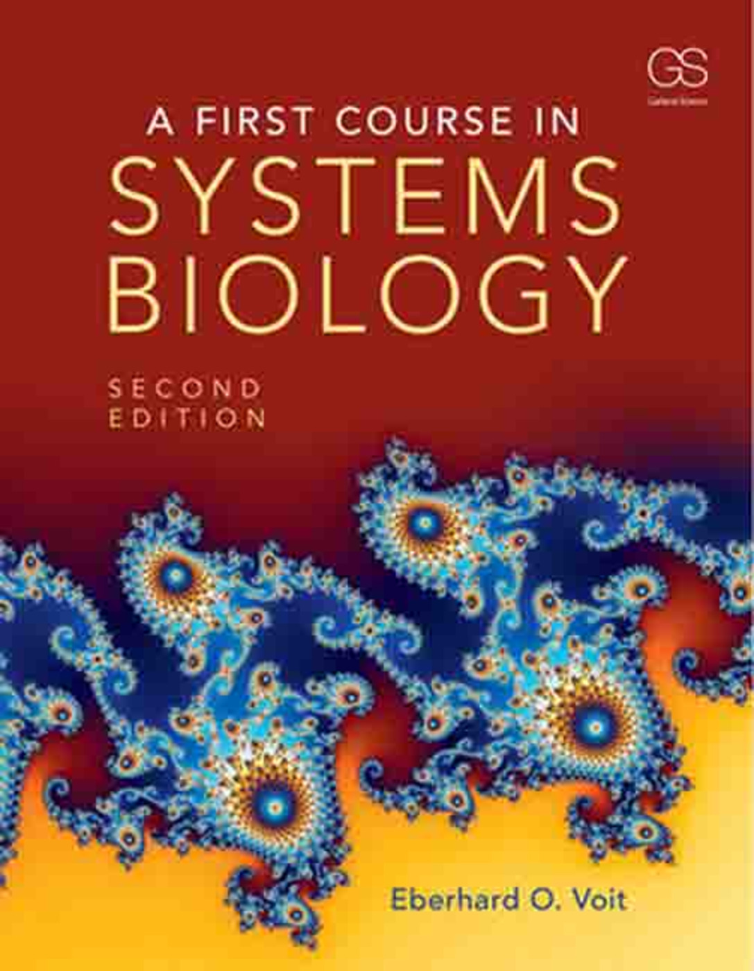 A First Course in Systems Biology: 2nd Edition (Paperback) book cover