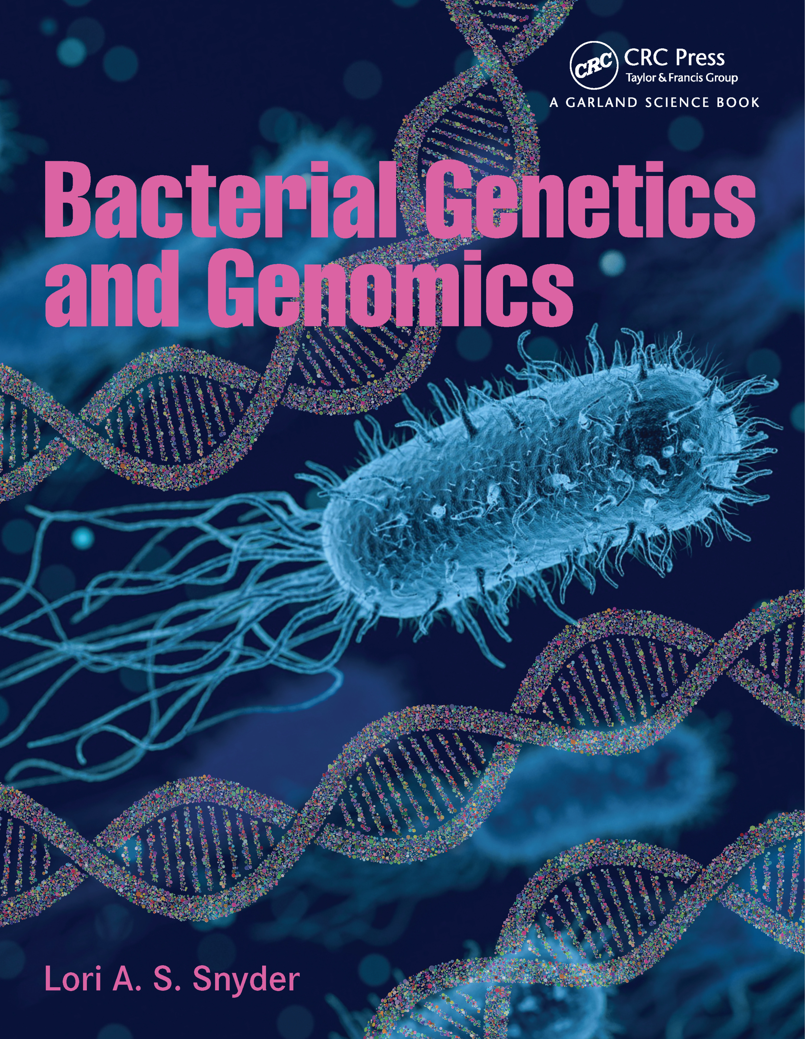 Bacterial Genetics and Genomics book cover