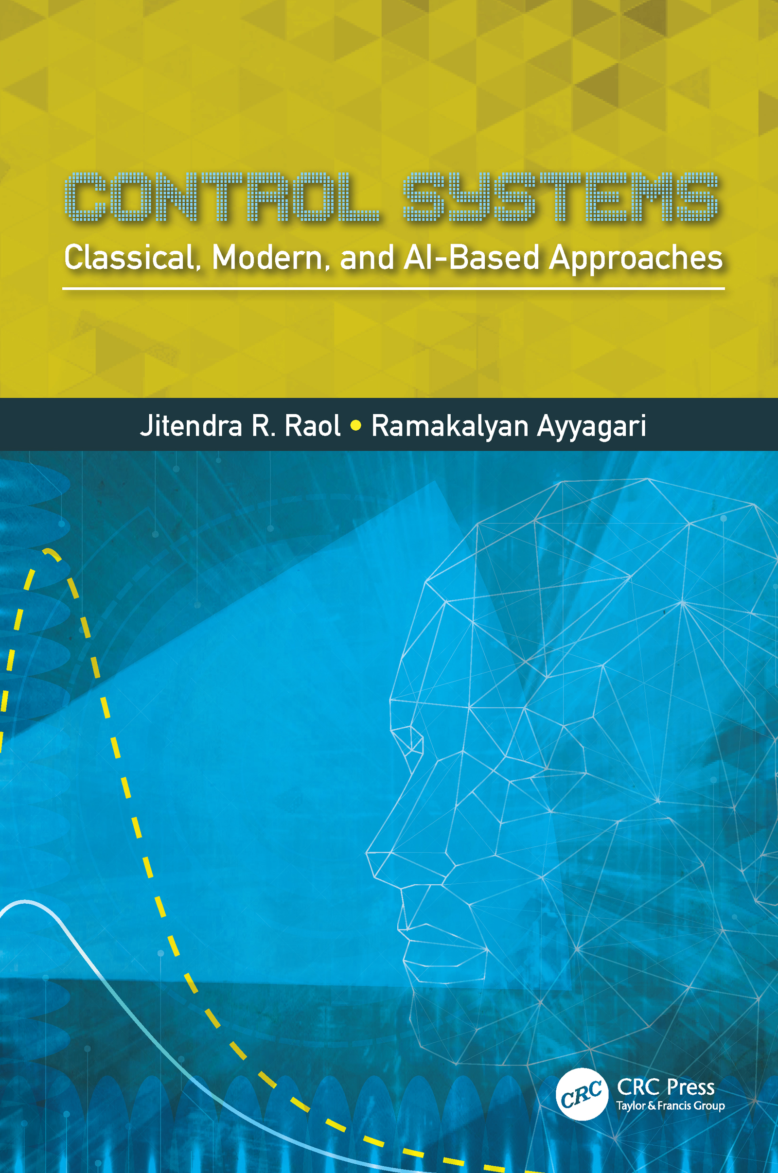 Control Systems: Classical, Modern, and AI-Based Approaches, 1st Edition (Hardback) book cover