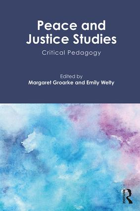 Peace and Justice Studies: Critical Pedagogy book cover