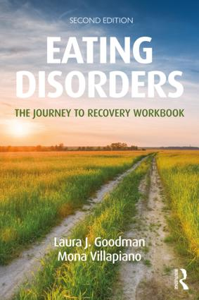 Eating Disorders: The Journey to Recovery Workbook, 2nd Edition (Paperback) book cover