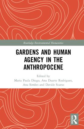 Gardens and Human Agency in the Anthropocene book cover