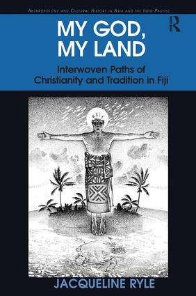 My God, My Land: Interwoven Paths of Christianity and Tradition in Fiji book cover