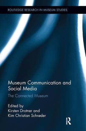 Museum Communication and Social Media: The Connected Museum book cover