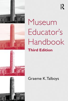 Museum Educator's Handbook: 3rd Edition (Paperback) book cover