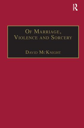 Of Marriage, Violence and Sorcery: The Quest for Power in Northern Queensland book cover
