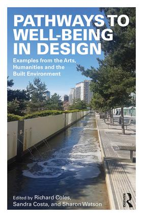 Pathways to Well-Being in Design: Examples from the Arts, Humanities and the Built Environment book cover