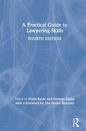 A Practical Guide to Lawyering Skills: 4th Edition (Paperback) book cover