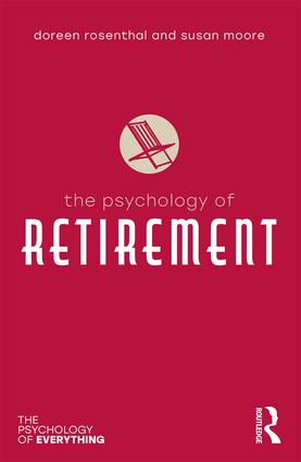 The Psychology of Retirement: 1st Edition (Paperback) book cover