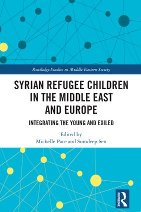 Syrian Refugee Children in the Middle East and Europe: Integrating the Young and Exiled (Hardback) book cover