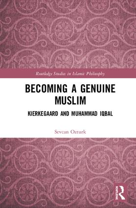 Becoming a Genuine Muslim: Kierkegaard and Muhammad Iqbal book cover