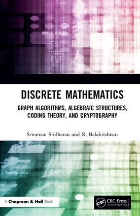 Discrete Mathematics: Graph Algorithms, Algebraic Structures, Coding Theory, and Cryptography book cover