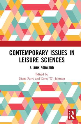 Contemporary Issues in Leisure Sciences: A Look Forward book cover