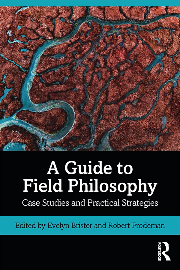 A Guide to Field Philosophy: Case Studies and Practical Strategies book cover