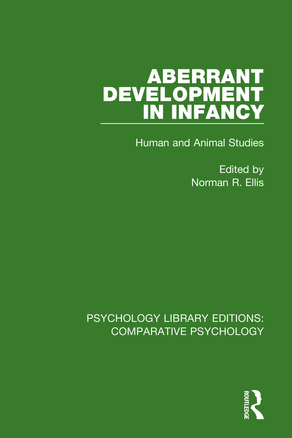 Aberrant Development in Infancy: Human and Animal Studies book cover