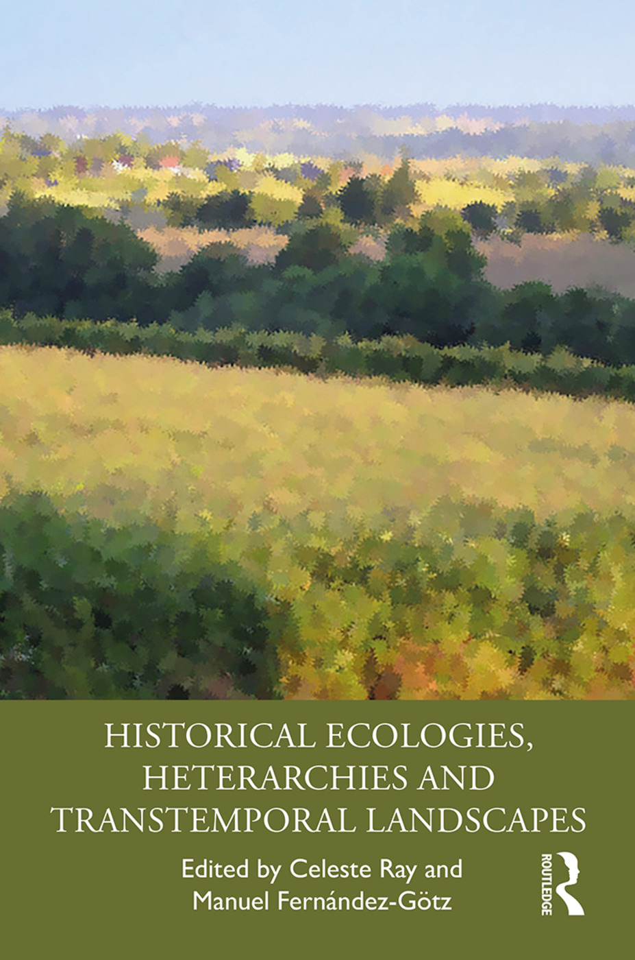 Historical Ecologies, Heterarchies and Transtemporal Landscapes book cover