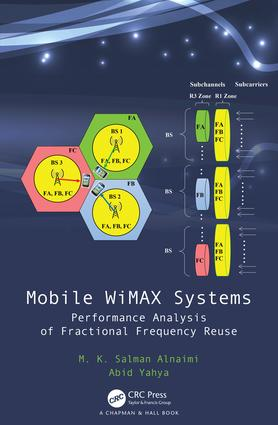 Mobile WiMAX Systems: Performance Analysis of Fractional Frequency Reuse, 1st Edition (Hardback) book cover