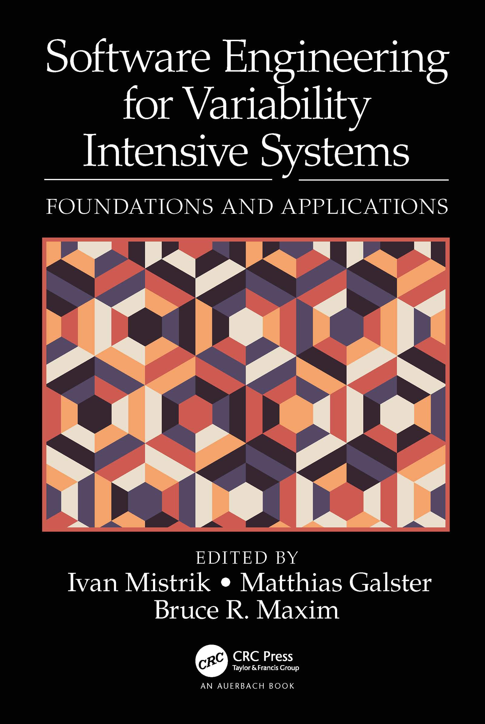 Software Engineering for Variability Intensive Systems: Foundations and Applications, 1st Edition (Hardback) book cover