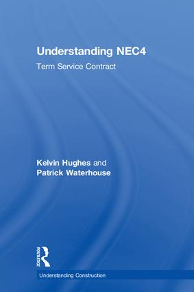 Understanding NEC4: Term Service Contract, 1st Edition (Hardback) book cover