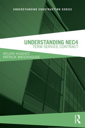 Understanding NEC4: Term Service Contract book cover