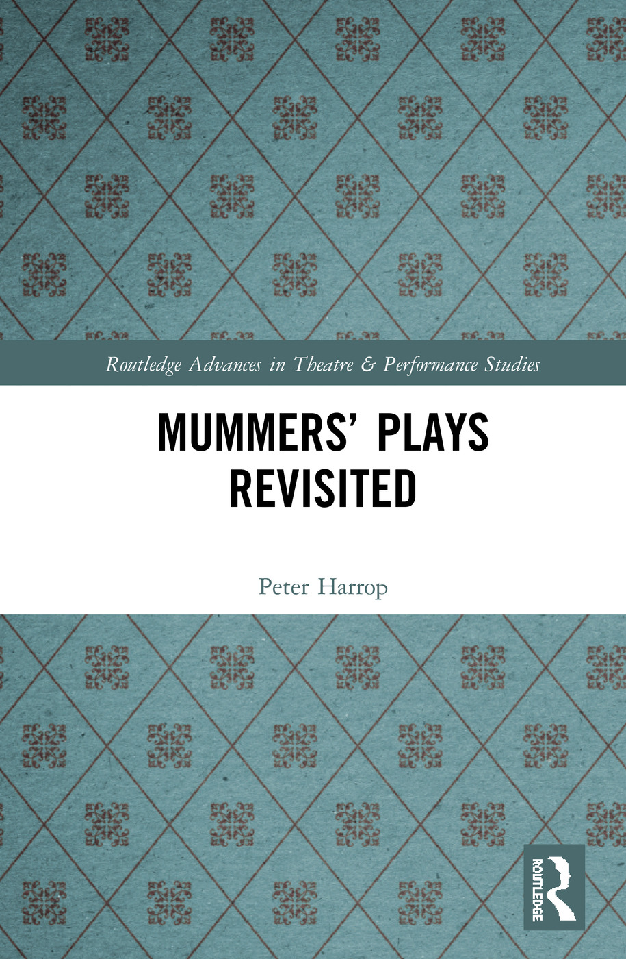 Mummers' Plays Revisited book cover
