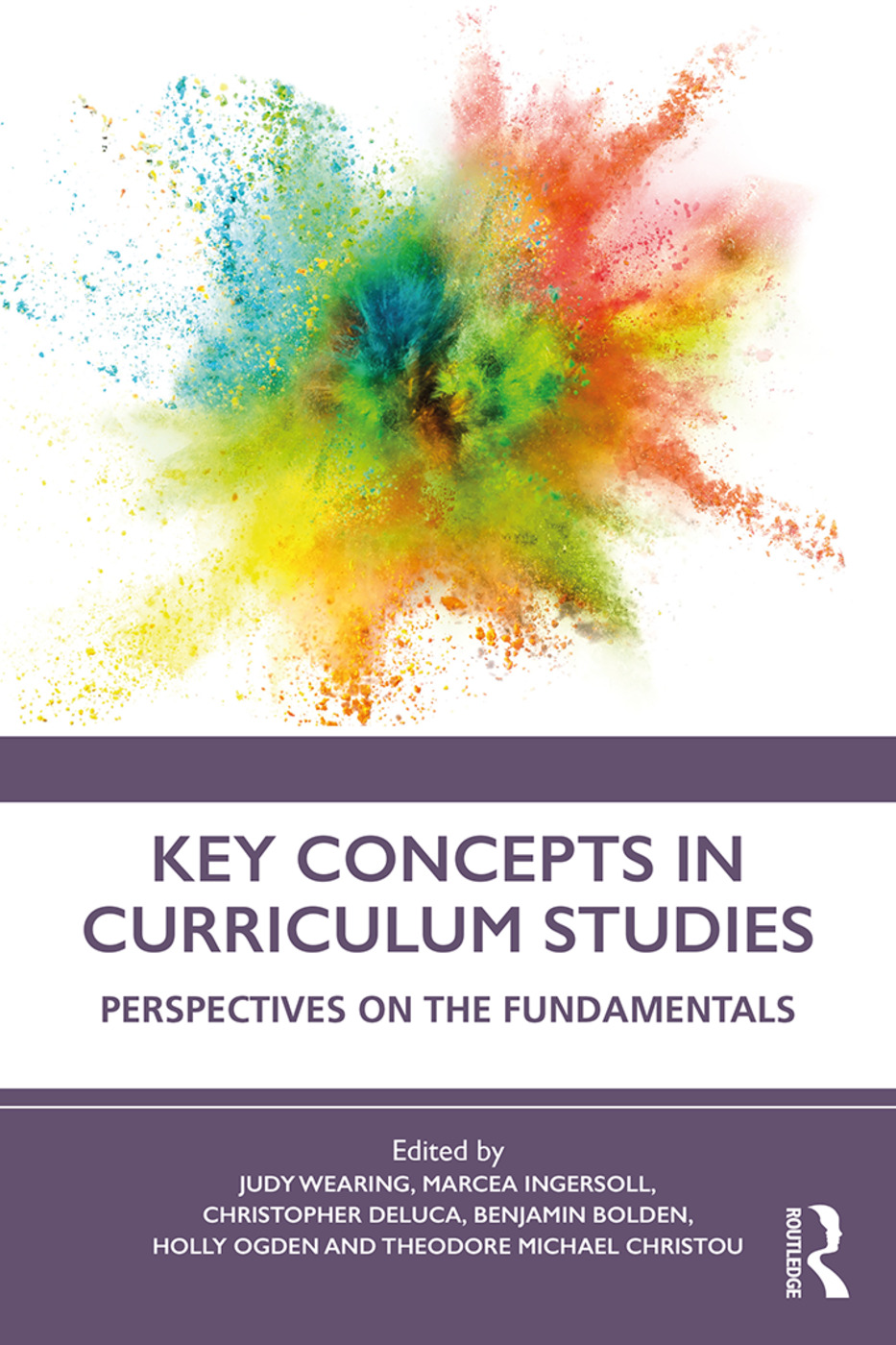 Key Concepts in Curriculum Studies: Perspectives on the Fundamentals book cover